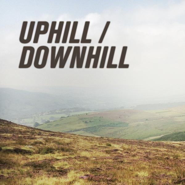 Uphill / Downhill